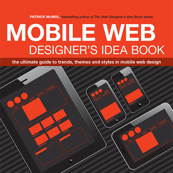 The Mobile Web Designers Idea Book Jon Montenegro